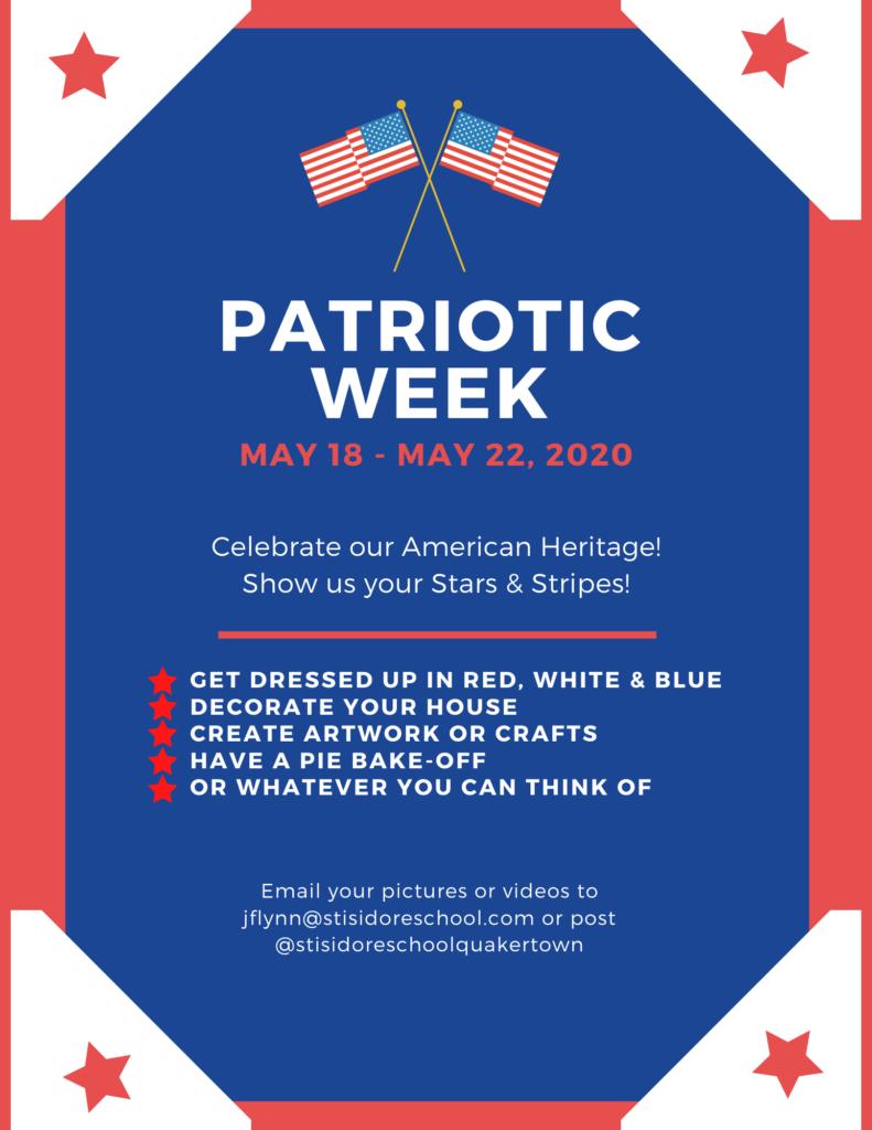 Patriotic Week May 18 - May 22